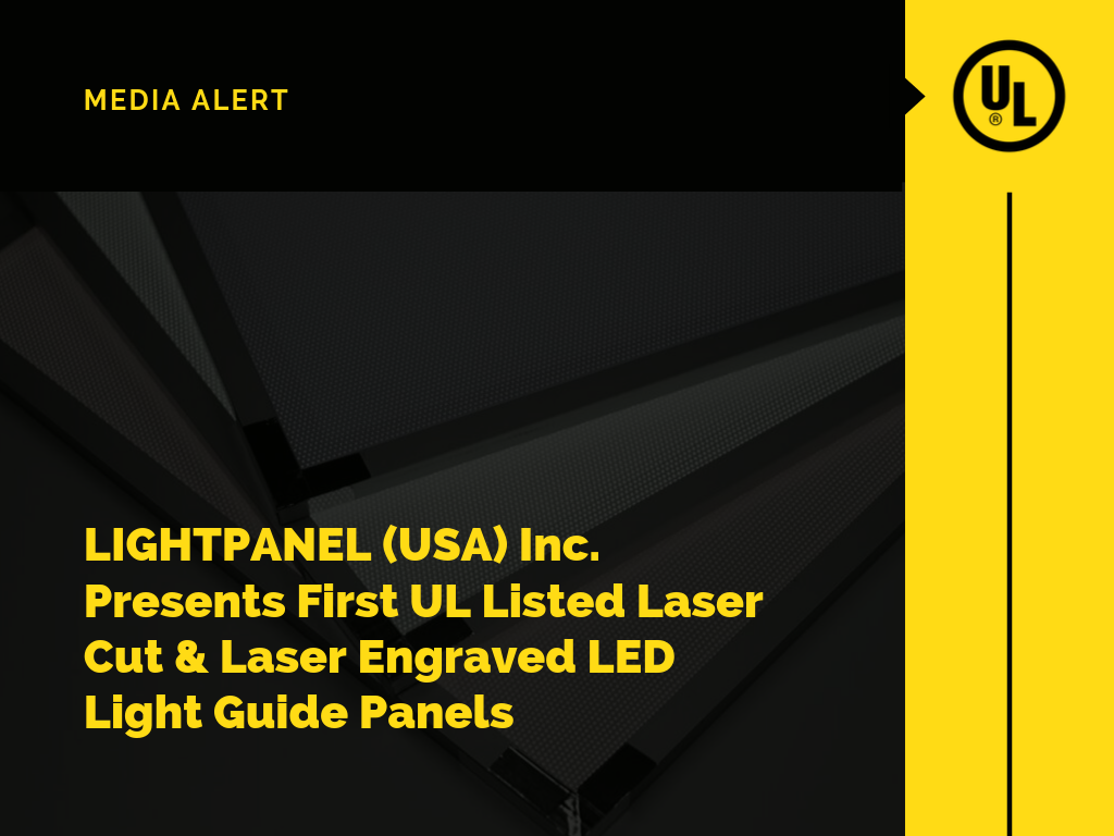 LIGHTPANEL (USA) Inc. Presents First UL Listed Laser Cut & Laser Engraved LED Light Guide Panels